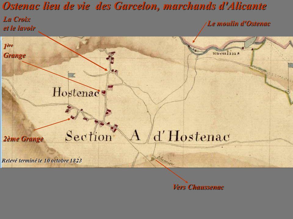 Ostenac lieu de vie des Garcelon, marchands d Alicante