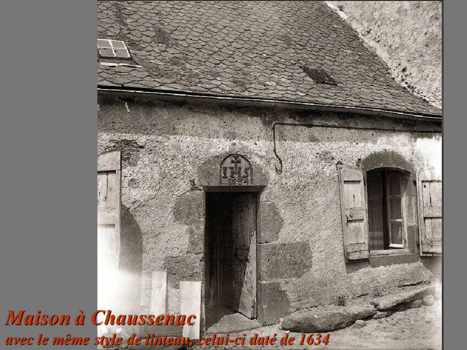 Maison à Chaussenac avec le même style de linteau, celui-ci daté de 1634