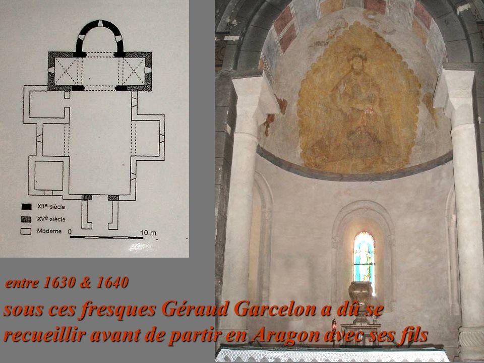 entre 1630 & 1640 sous ces fresques Géraud Garcelon a dû se recueillir avant de partir en Aragon avec ses fils.