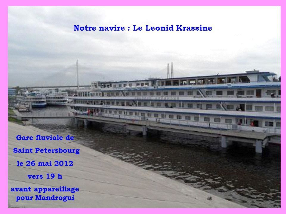 Notre navire : Le Leonid Krassine