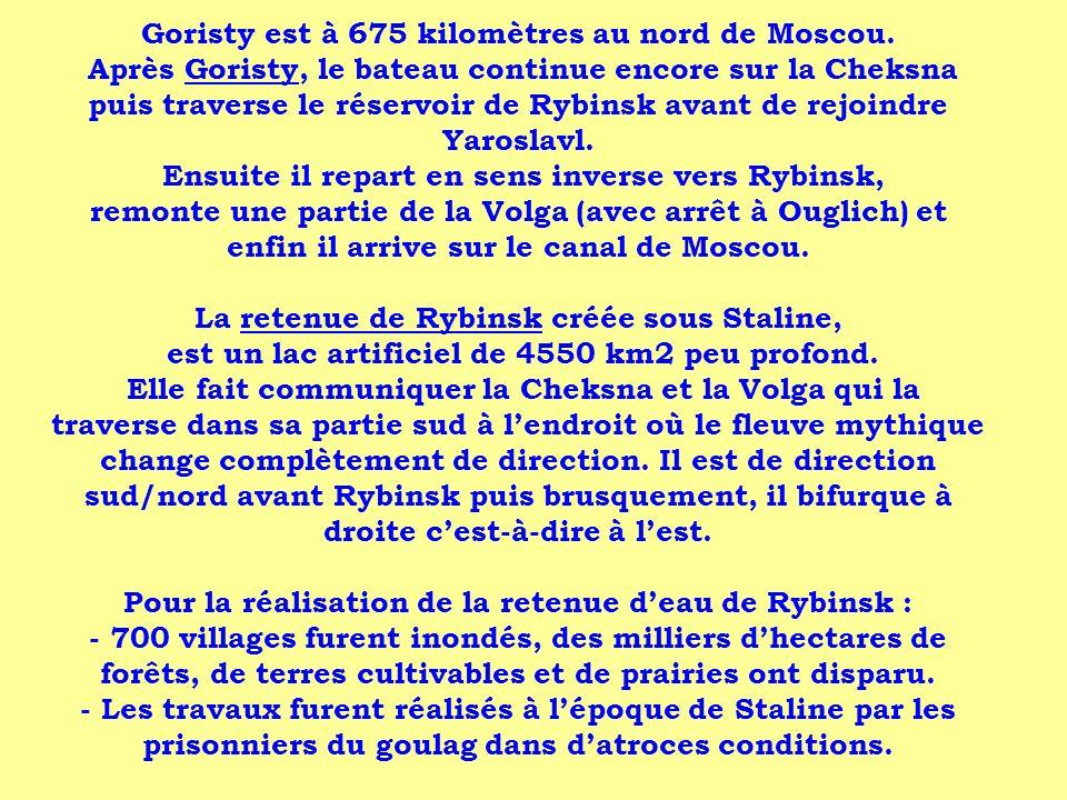 Goristy est à 675 kilomètres au nord de Moscou