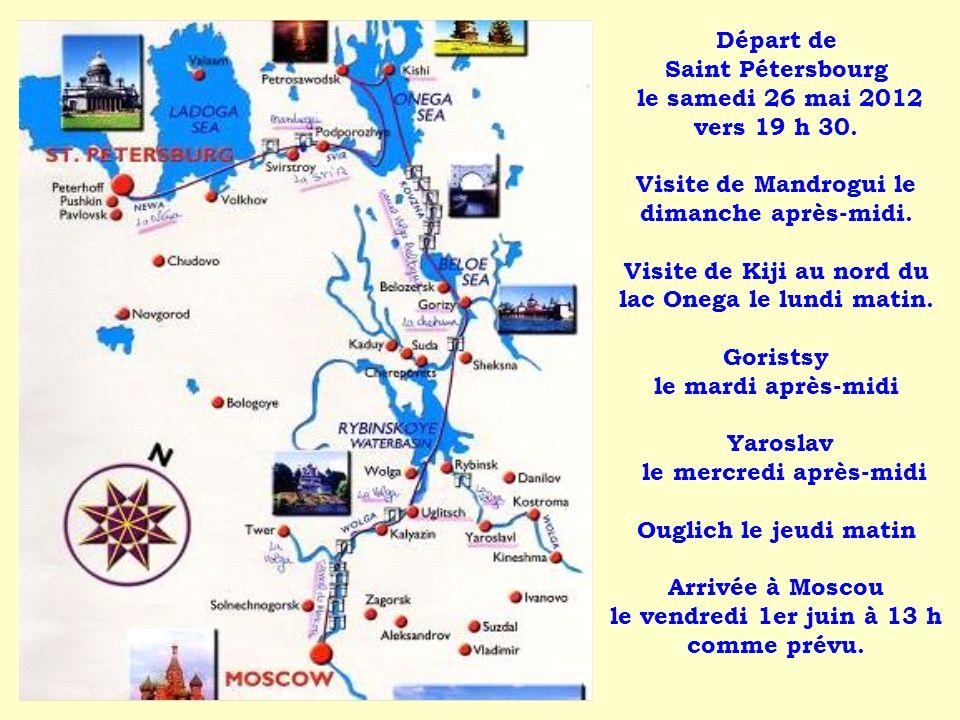 Départ de Saint Pétersbourg le samedi 26 mai 2012 vers 19 h 30