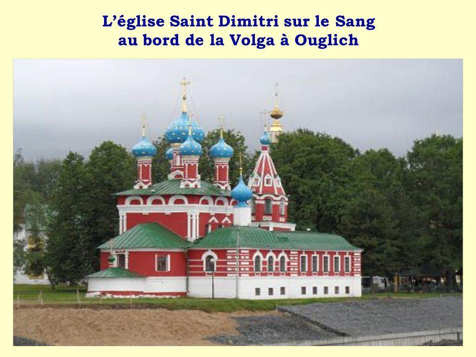 L'église Saint Dimitri sur le Sang au bord de la Volga à Ouglich