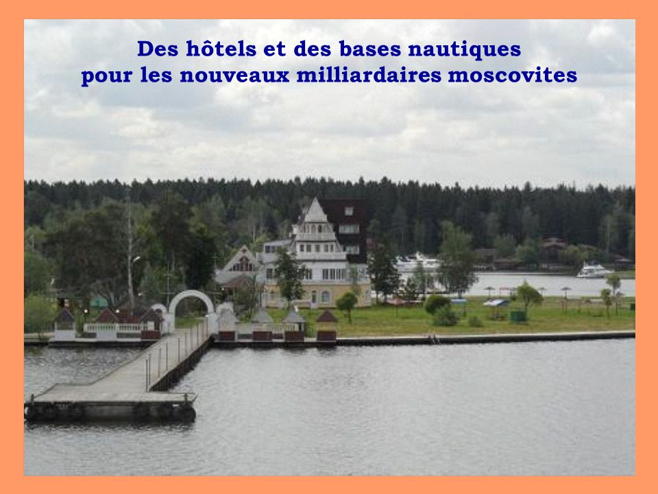 Des hôtels et des bases nautiques pour les nouveaux milliardaires moscovites