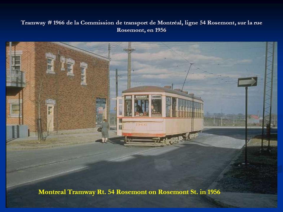 Montreal Tramway Rt. 54 Rosemont on Rosemont St. in 1956