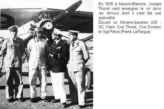 En 1938 à Maison-Blanche, Joseph Thoret vient enseigner le vol dans les remous dont il s'est fait une spécialité.