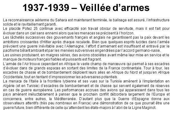 1937-1939 – Veillée d'armes