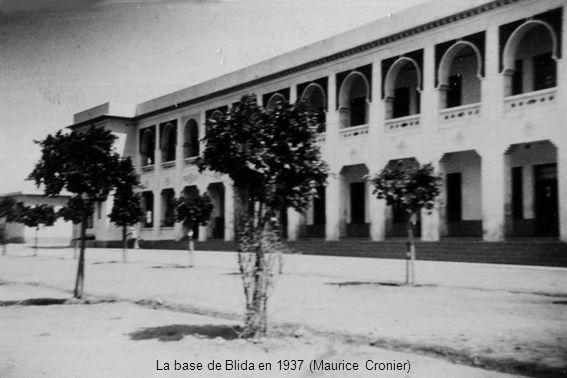 La base de Blida en 1937 (Maurice Cronier)