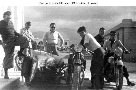 Distractions à Blida en 1938 (Alain Barria)