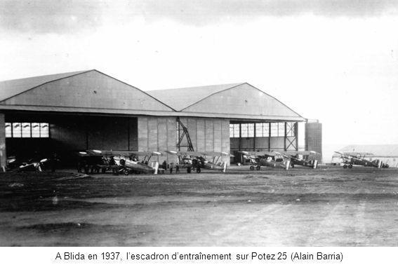 A Blida en 1937, l'escadron d'entraînement sur Potez 25 (Alain Barria)