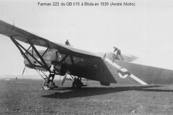 Farman 222 du GB I/15 à Blida en 1939 (André Molto)