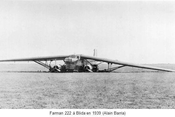 Farman 222 à Blida en 1939 (Alain Barria)