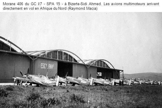 Morane 406 du GC I/7 - SPA 15 - à Bizerte-Sidi Ahmed
