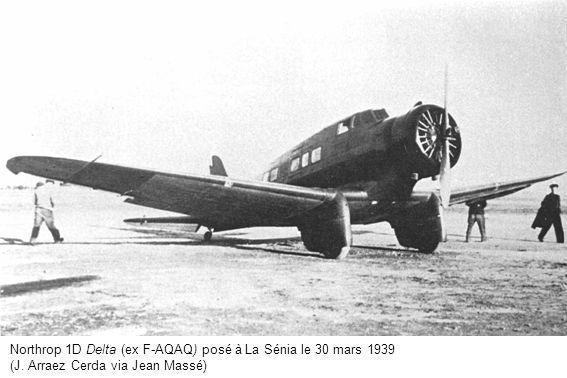 Northrop 1D Delta (ex F-AQAQ) posé à La Sénia le 30 mars 1939