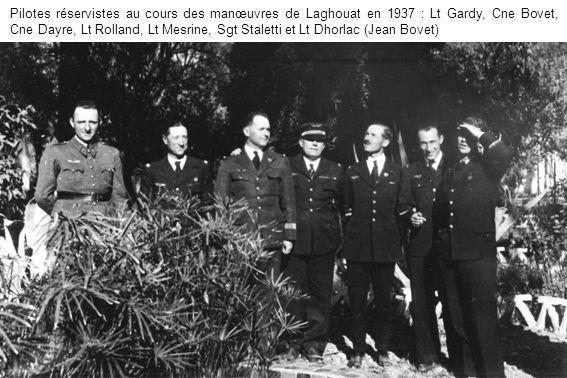 Pilotes réservistes au cours des manœuvres de Laghouat en 1937 : Lt Gardy, Cne Bovet, Cne Dayre, Lt Rolland, Lt Mesrine, Sgt Staletti et Lt Dhorlac (Jean Bovet)