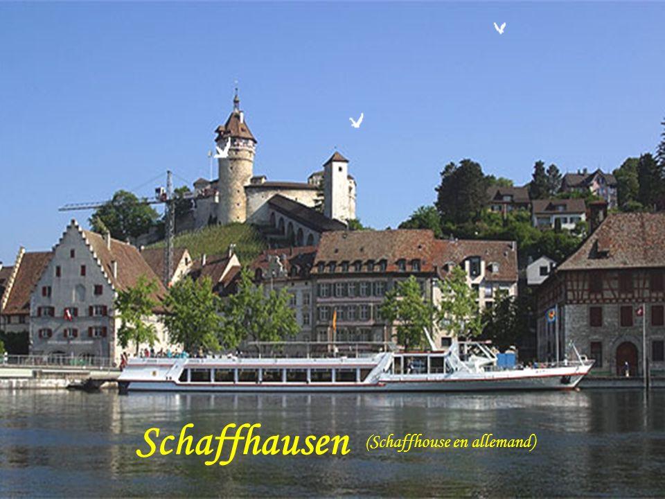 Schaffhausen (Schaffhouse en allemand)