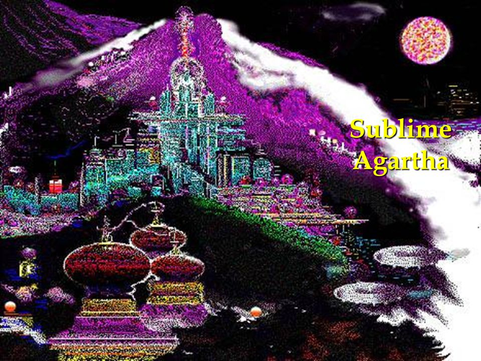 Sublime Agartha