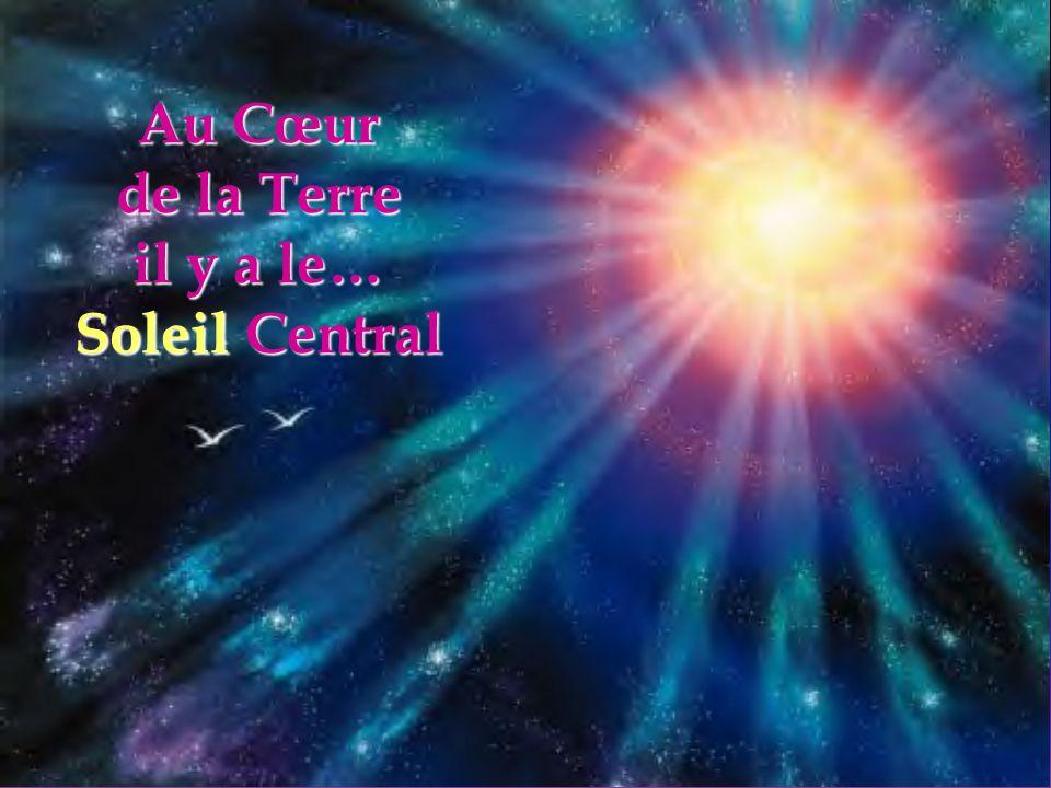 Au Cœur de la Terre il y a le… Soleil Central
