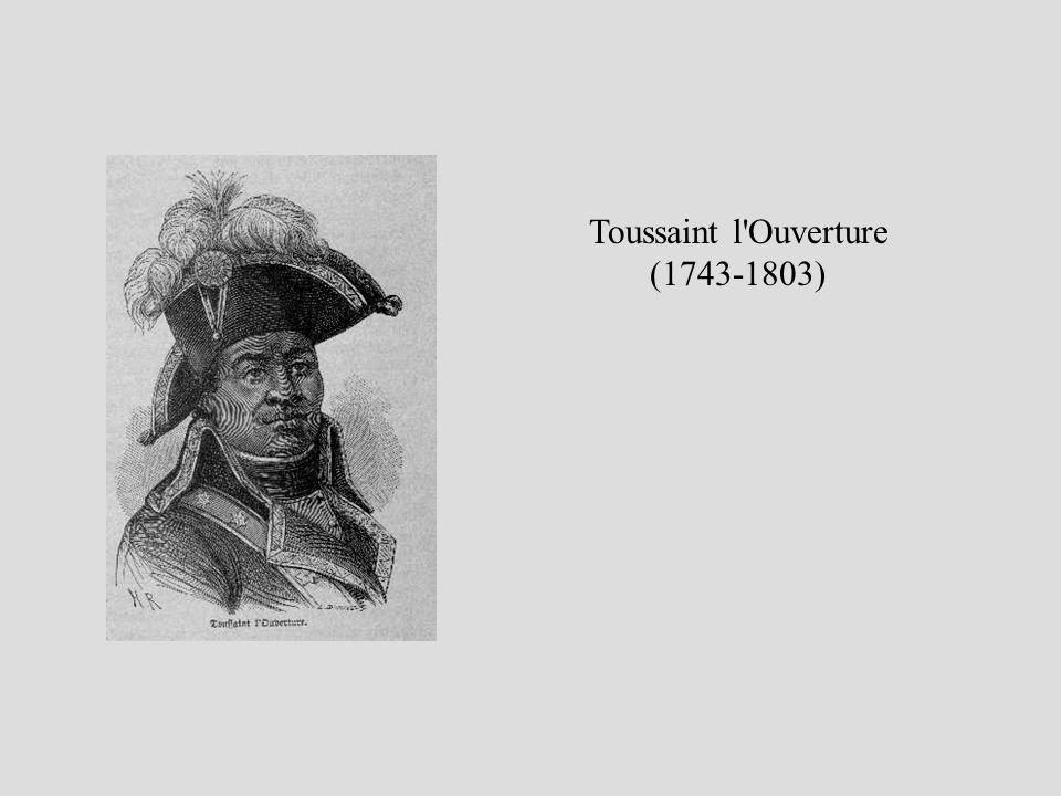 Toussaint l Ouverture (1743-1803)