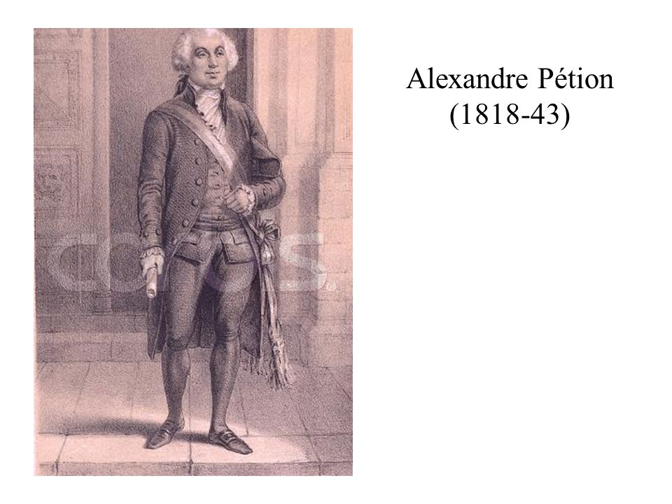 Alexandre Pétion (1818-43)