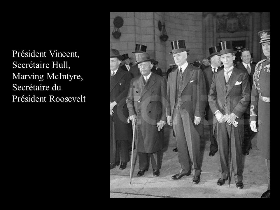 Président Vincent, Secrétaire Hull, Marving McIntyre, Secrétaire du Président Roosevelt