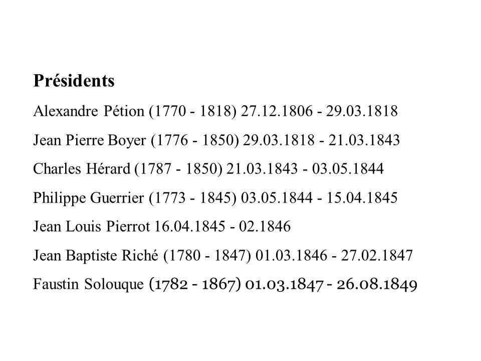 Présidents Alexandre Pétion (1770 - 1818) 27.12.1806 - 29.03.1818