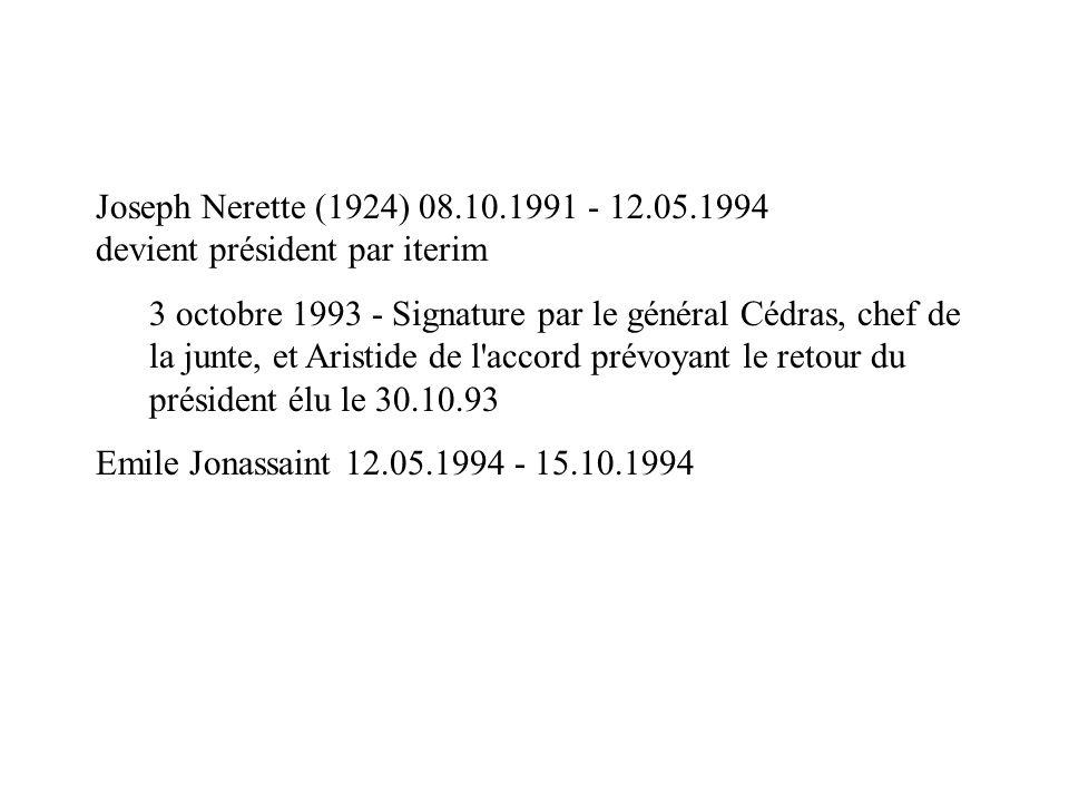 Joseph Nerette (1924) 08.10.1991 - 12.05.1994 devient président par iterim