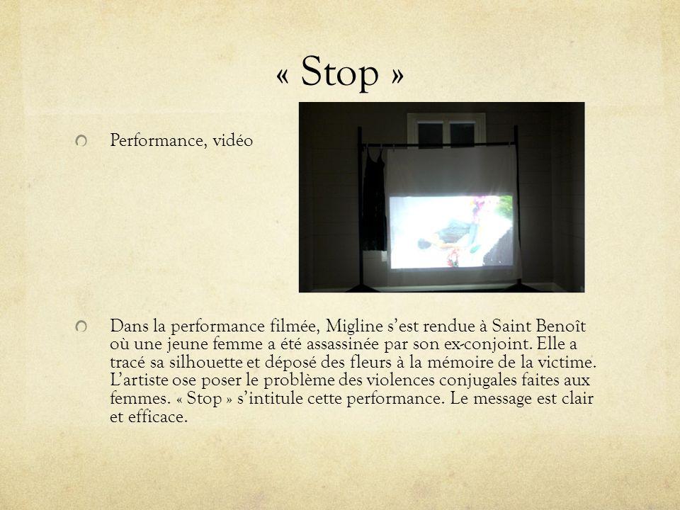 « Stop » Performance, vidéo