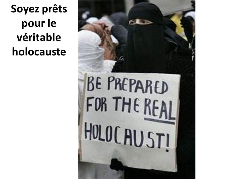 Soyez prêts pour le véritable holocauste