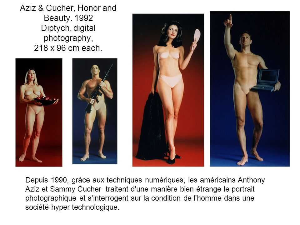 Aziz & Cucher, Honor and Beauty