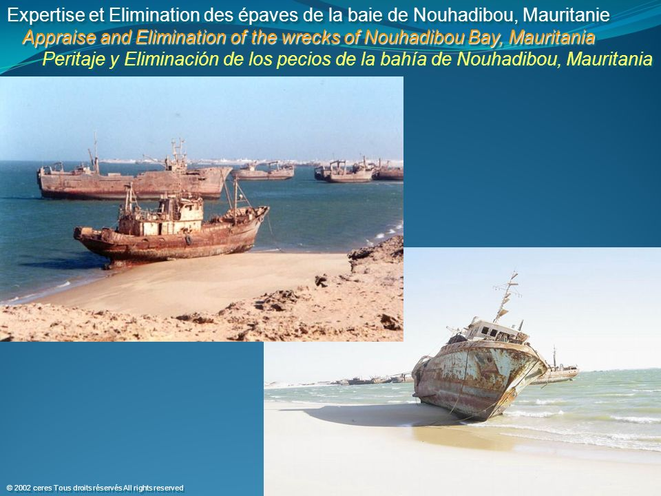 Appraise and Elimination of the wrecks of Nouhadibou Bay, Mauritania