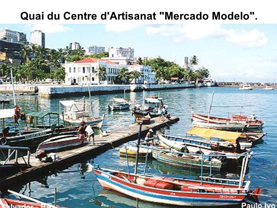 Quai du Centre d Artisanat Mercado Modelo .