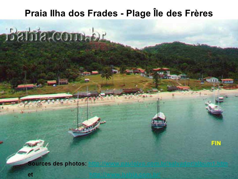 Praia Ilha dos Frades - Plage Île des Frères