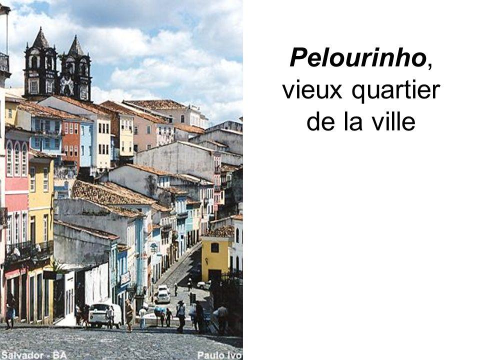 Pelourinho, vieux quartier de la ville