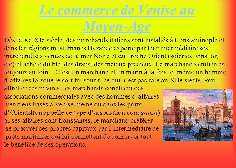 Le commerce de Venise au Moyen-Age