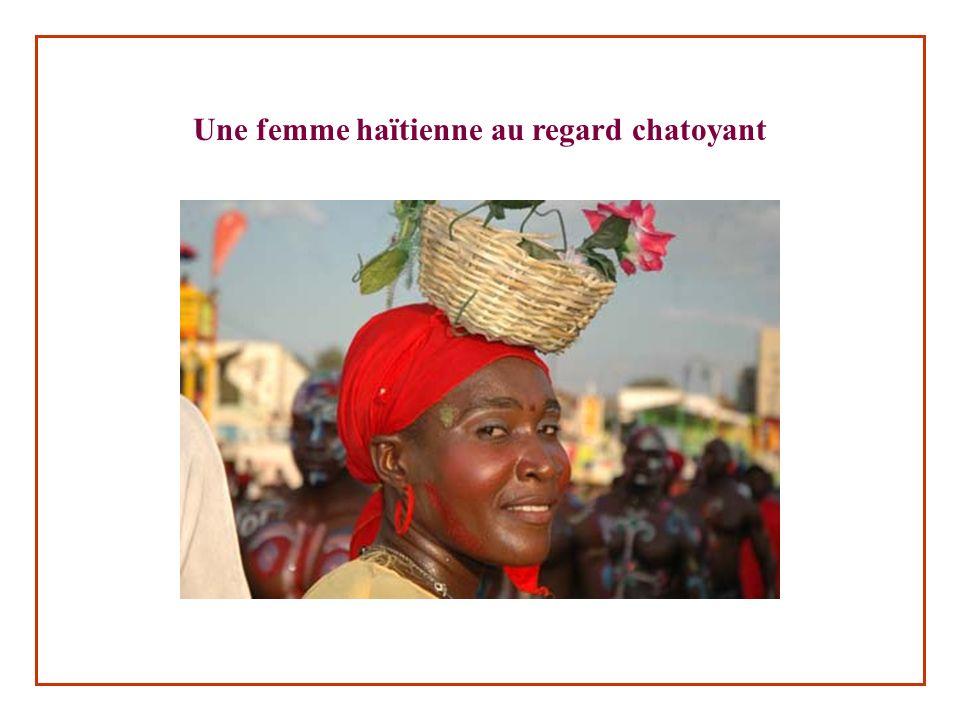 Une femme haïtienne au regard chatoyant