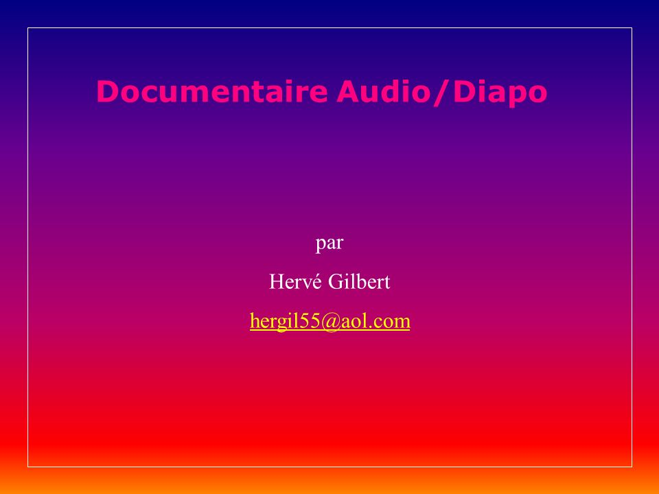 Documentaire Audio/Diapo