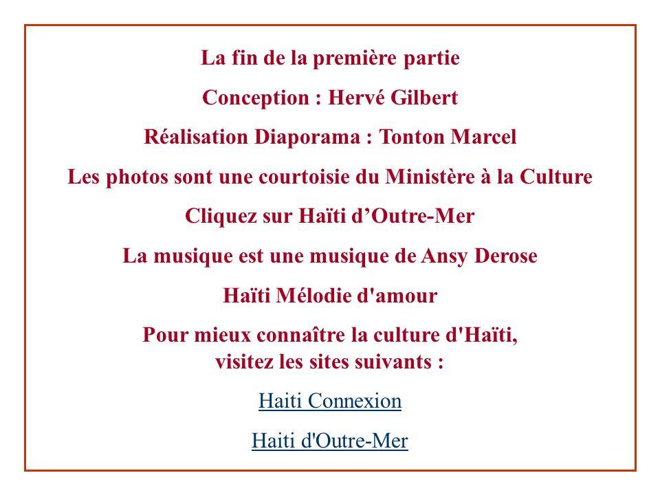 La fin de la première partie Conception : Hervé Gilbert