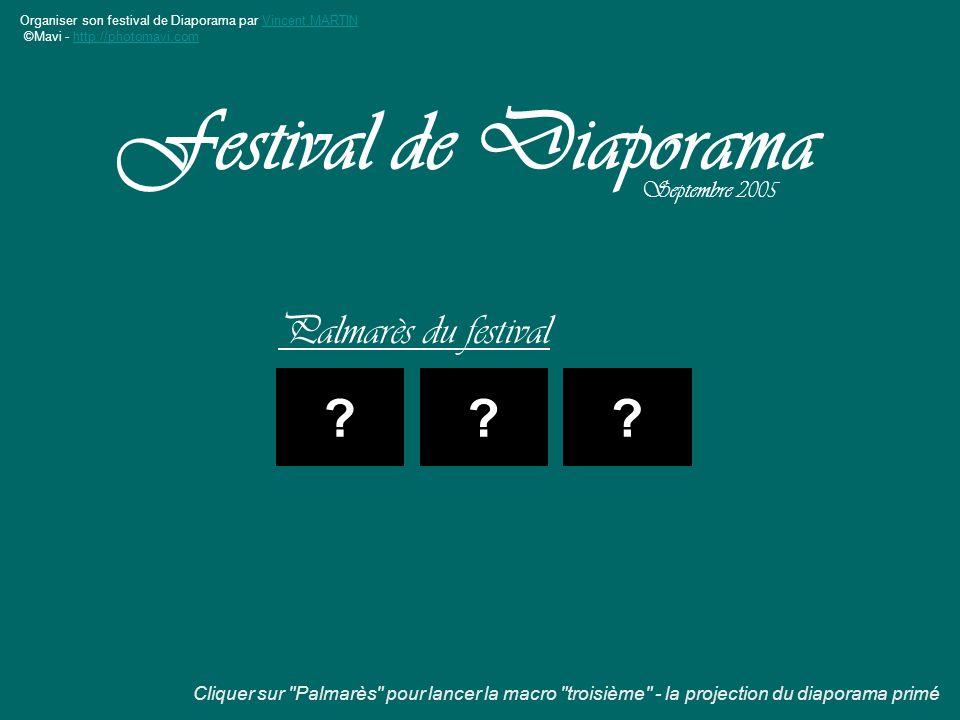 Festival de Diaporama Palmarès du festival Septembre 2005