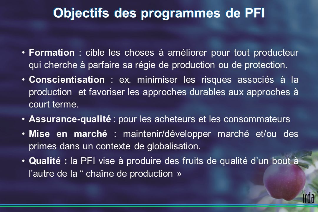 Objectifs des programmes de PFI