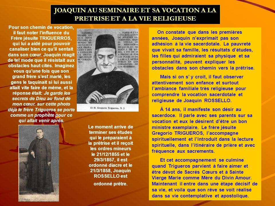 JOAQUIN AU SEMINAIRE ET SA VOCATION A LA PRETRISE ET A LA VIE RELIGIEUSE