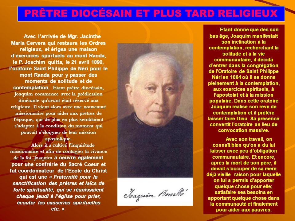 PRÊTRE DIOCÉSAIN ET PLUS TARD RELIGIEUX