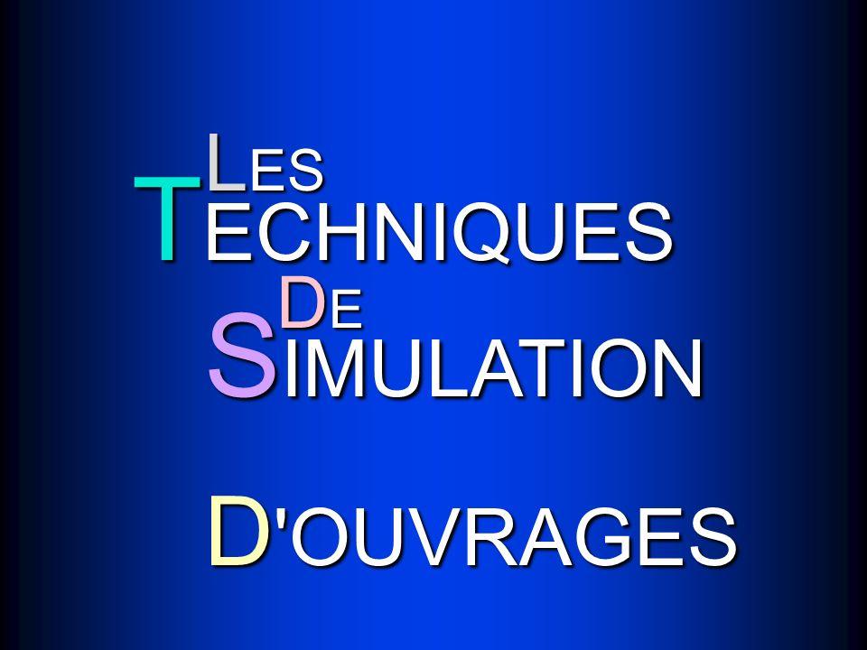 LES TECHNIQUES DE SIMULATION D OUVRAGES