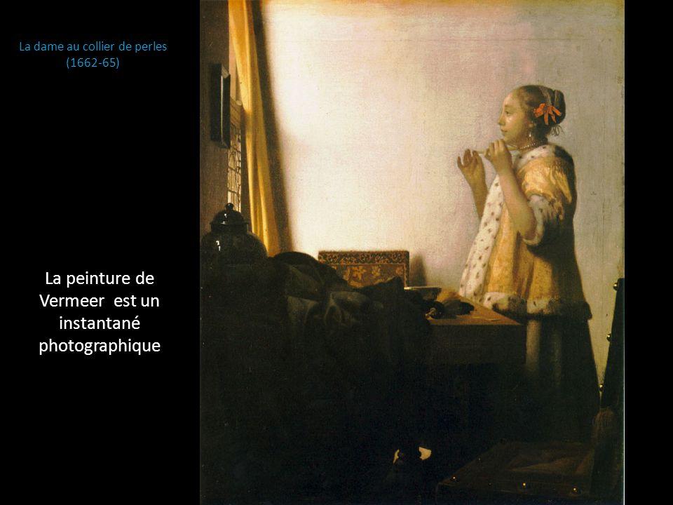 La peinture de Vermeer est un instantané photographique