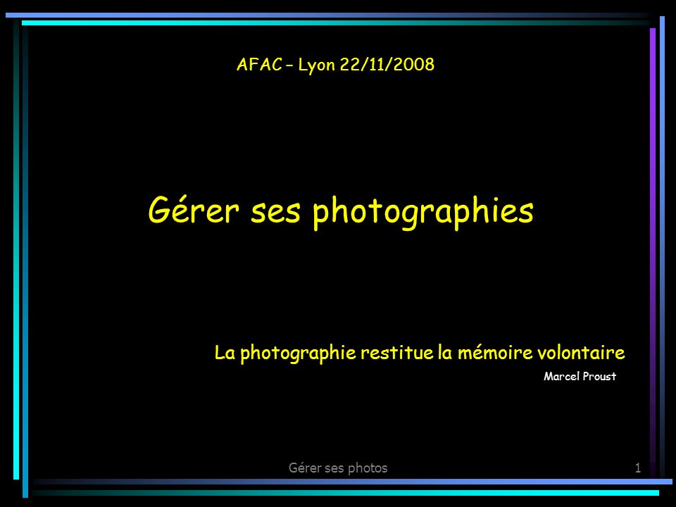 La photographie restitue la mémoire volontaire