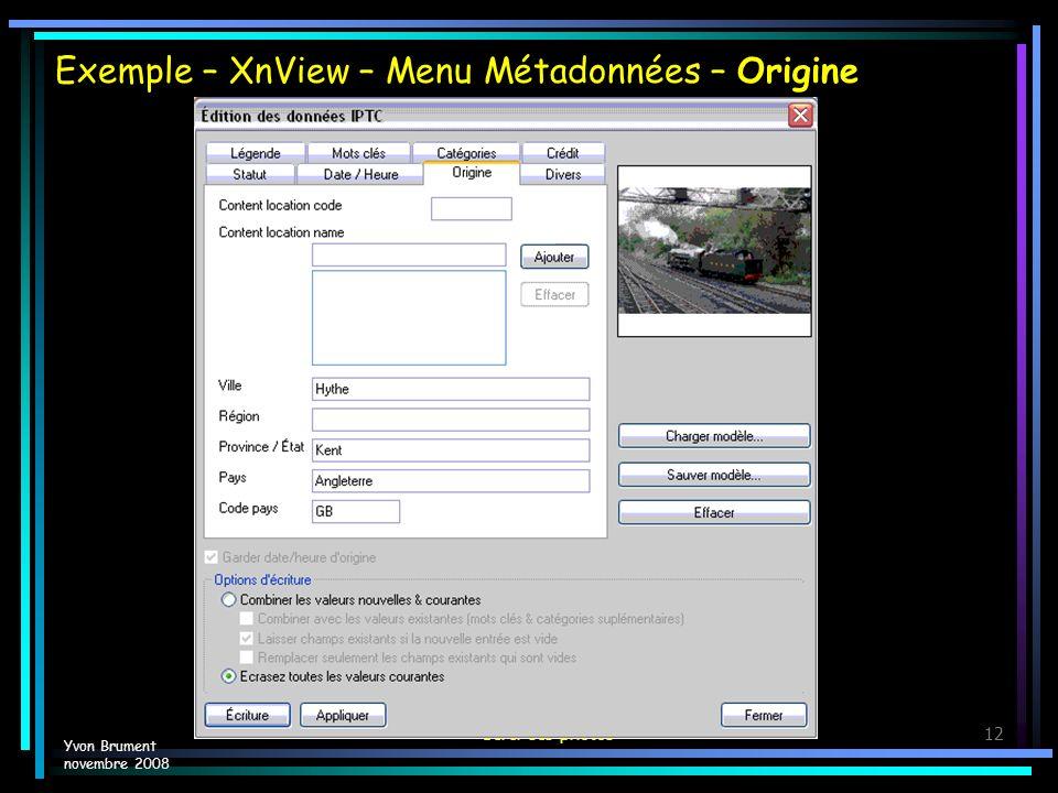 Exemple – XnView – Menu Métadonnées – Origine