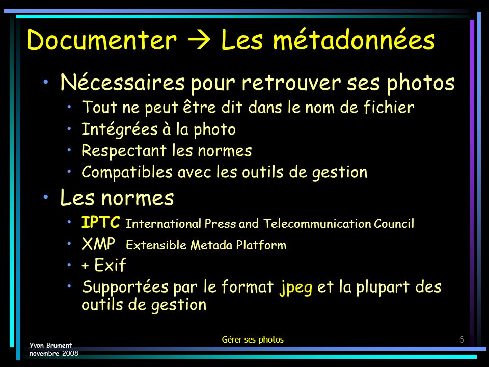 Documenter  Les métadonnées