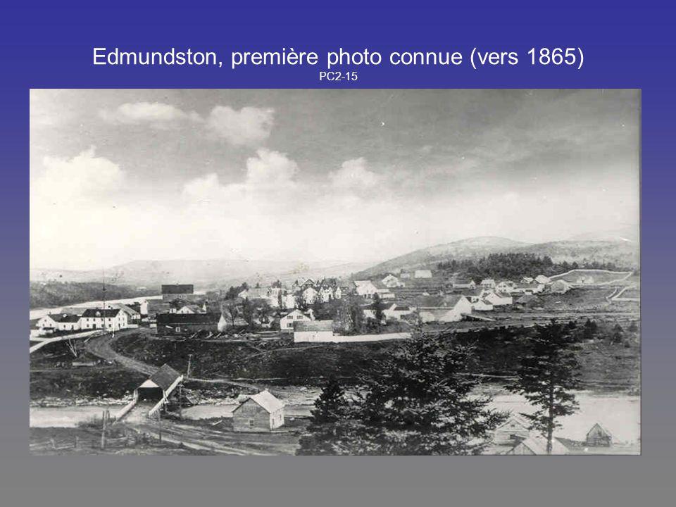 Edmundston, première photo connue (vers 1865) PC2-15