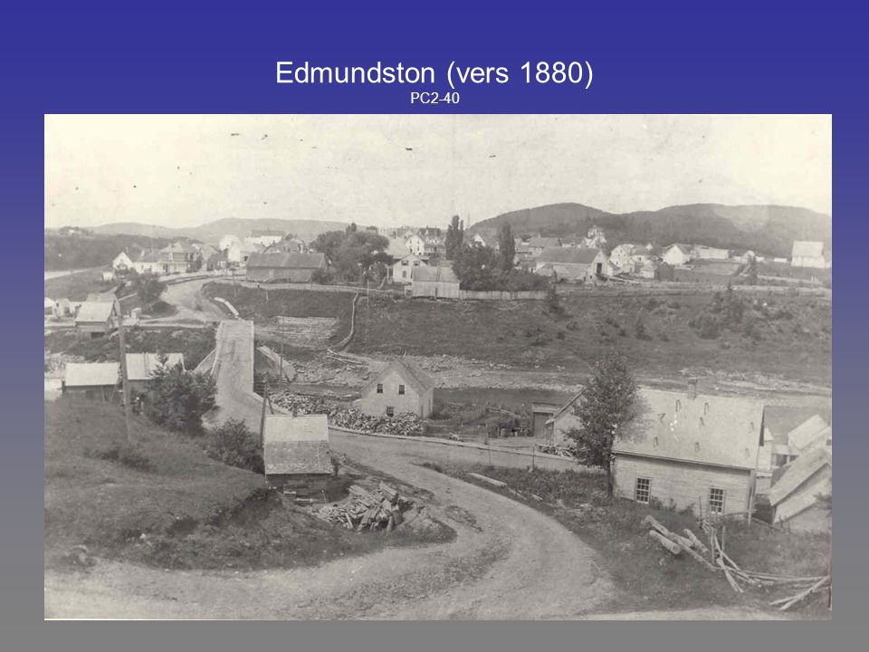 Edmundston (vers 1880) PC2-40