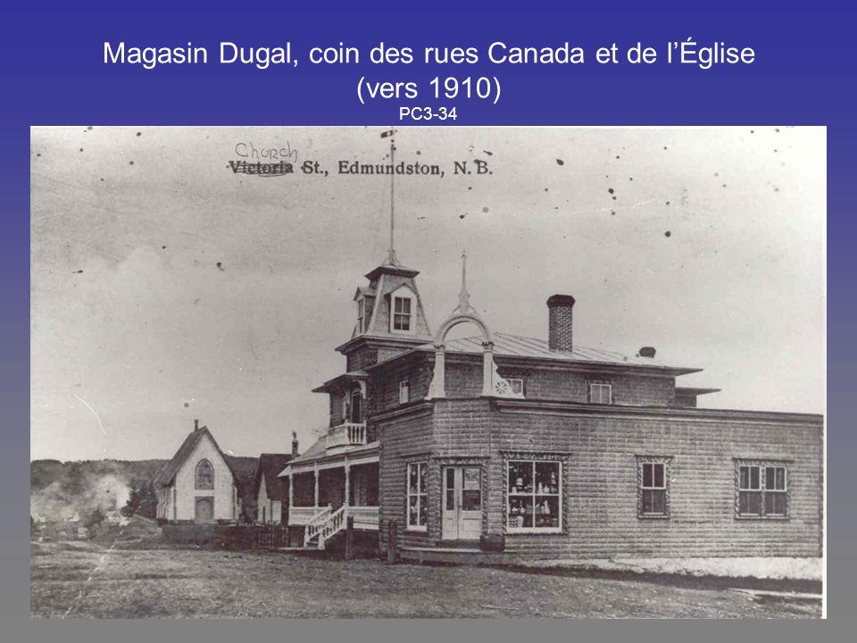 Magasin Dugal, coin des rues Canada et de l'Église (vers 1910) PC3-34